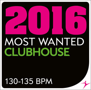 2016 MOST WANTED ClubHouse - 130-135BPM